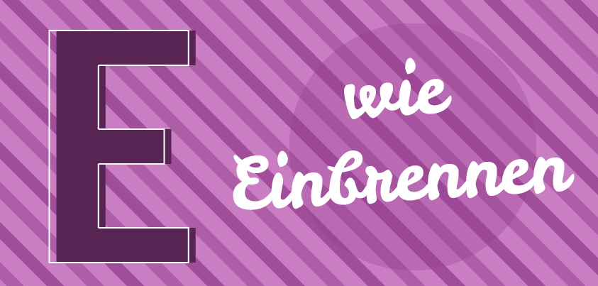 E_Einbrennen