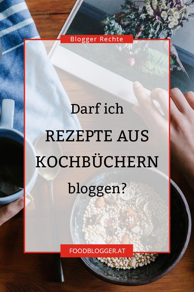 Darf ich Rezepte aus Kochbüchern für meinen Blog verwenden?