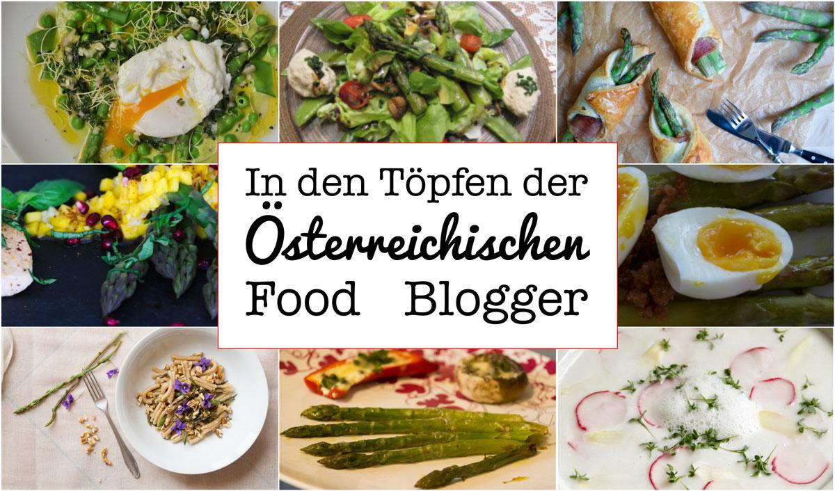 In den Töpfen der österreichischen Foodblogger: Spargel Saison