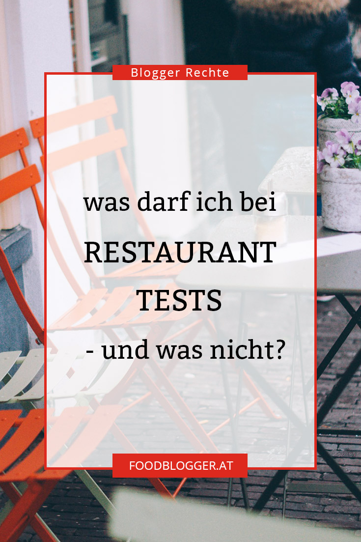 Blogger Rechte: Restaurant-Tests
