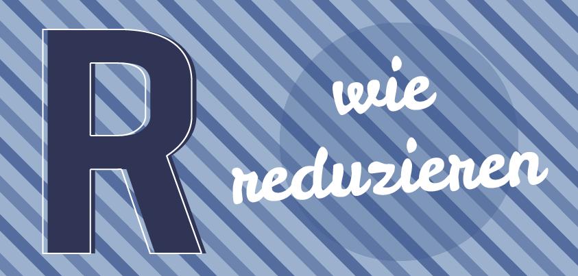 r_reduzieren